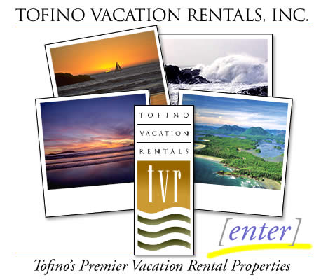 Tofino Vacation Rentals, Inc.